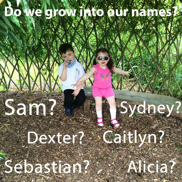 do babies grow into their names?