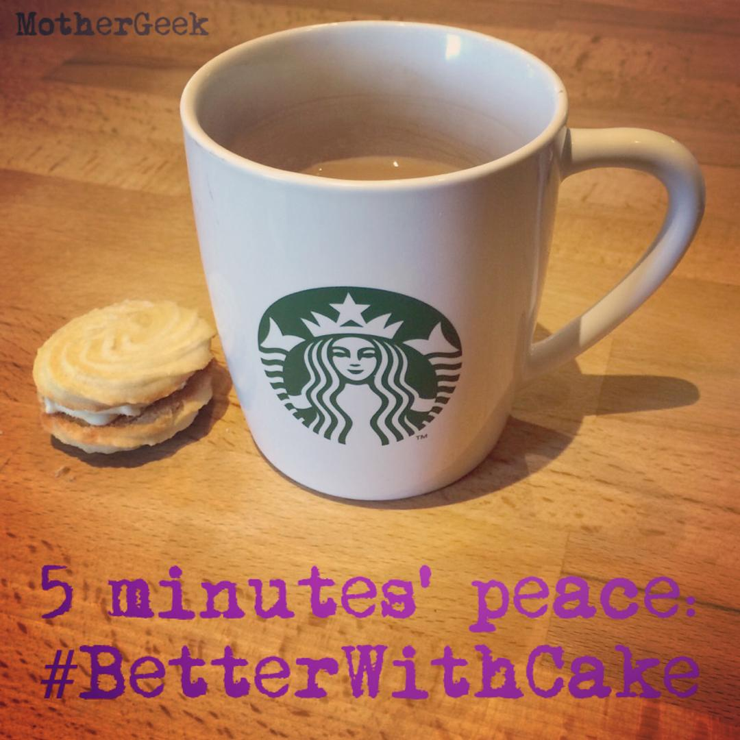 5 minutes peace - better with cake